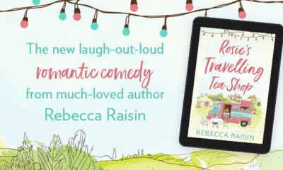Image of Rosie's Travelling Teashop eBook and copy laugh out loud romantic comedy from much loved author Rebecca Raisin